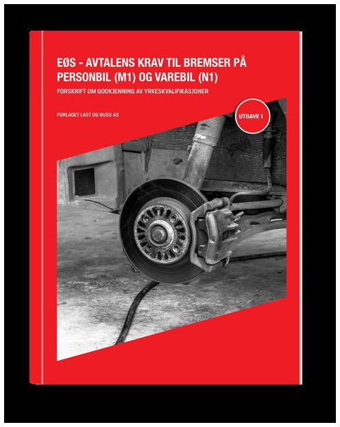 EØS avtalens krav til bremser på personbiler og varebil omslag